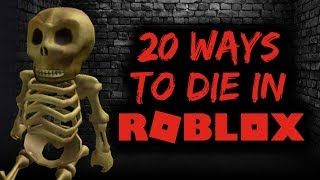 20 Ways To Die in ROBLOX! [Epic Funny Fails!]
