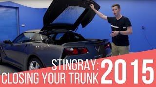 2015 Corvette Stingray: How to Close the Deck Lid