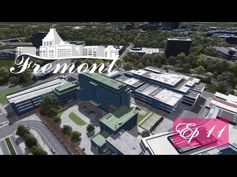 Cities Skylines: Fremont - Ep 11 - City Hospital
