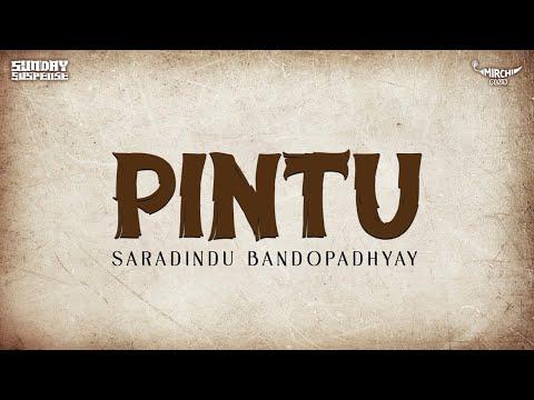 Sunday Suspense | Saradindu Bandyopadhyay | Pintu | Mirchi 98.3