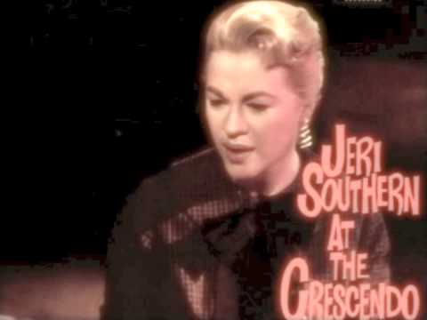 Jeri Southern: Ev'ry Time We Say Goodbye