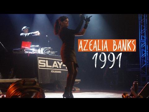 Azealia Banks - 1991 (live)