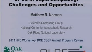 GPUs for Science: Challenges and Opportunities - Matthew Norman
