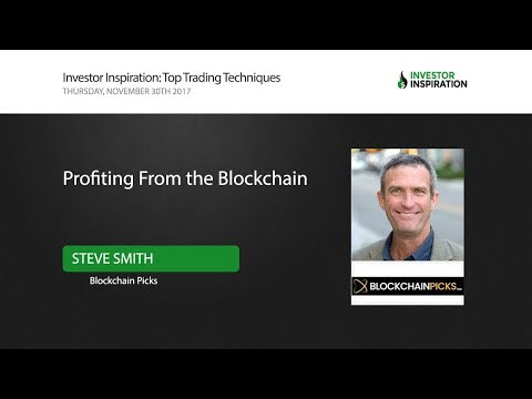 Profiting From the Blockchain | Steve Smith