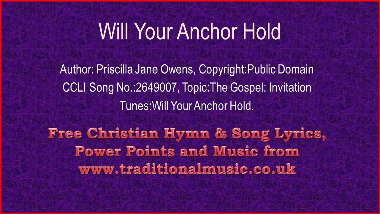 Will your anchor holdcorrected hymn lyrics music youtube will your anchor holdcorrected hymn lyrics music stopboris Image collections