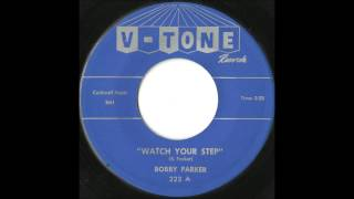 Bobby Parker - Watch Your Step - Killer Early Soul / 60