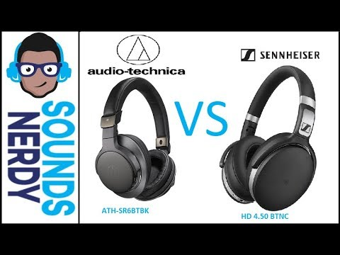 c348f83619a Nerdy Review: Audio Technica ATH-SR6BTBK vs Sennheiser HD 4.50 BTNC ...