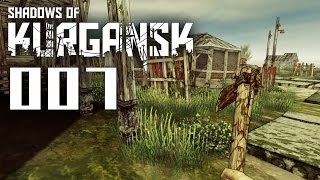 Shadows of Kurgansk [007] [Nackt in der Apokalypse] [Let's Play Gameplay Deutsch German] thumbnail