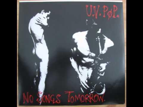 U.V. Pop - No Songs Tomorrow (1983) (Audio)