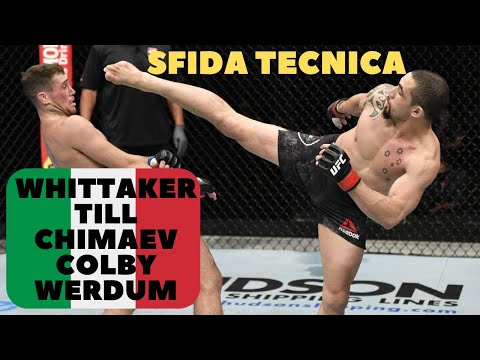 Reazioni alla BATTAGLIA TECNICA fra Whittaker e Till, Chimaev, Colby vs Woodley, Werdum GOAT??? from YouTube · Duration:  9 minutes 56 seconds