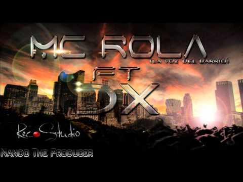 Mc-Rola Ft Dx - Desde Rec Music (Prod. By NandoTheProducer)