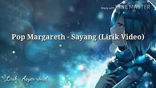 Download Pop Margareth - Sayang Lirik  Mp3