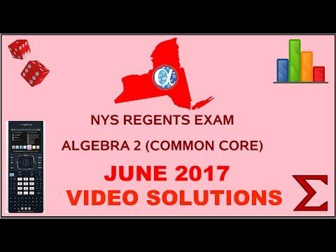 NYS Algebra 2 [Common Core] June 2017 Regents Exam ANSWERS