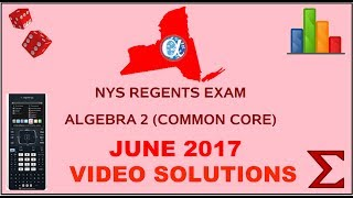 NYS Algebra 2 [Common Core] June 2017 Regents Exam ANSWERS