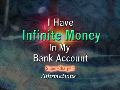I Have Infinite Money in My Bank Account - Super-Charged Affirmations