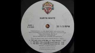 KARYN WHITE - The Way You Love Me (12