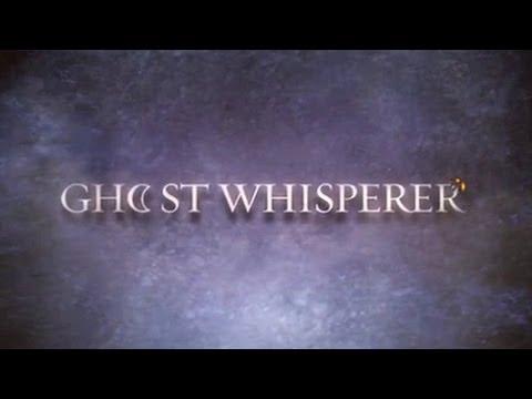 Ghost Wisperer (2005-2010) • Sigla
