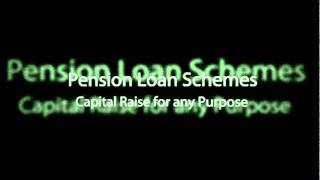 Pension Loans Scheme in UK - by Pension Loans Scheme .co.uk