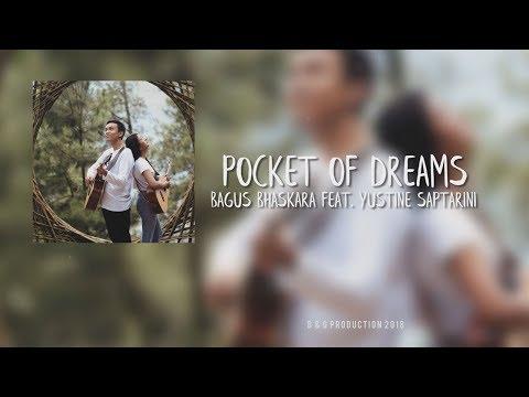 Bagus Bhaskara - Pocket Of Dreams Feat. Yustine Saptarini (Official Lyric Video)