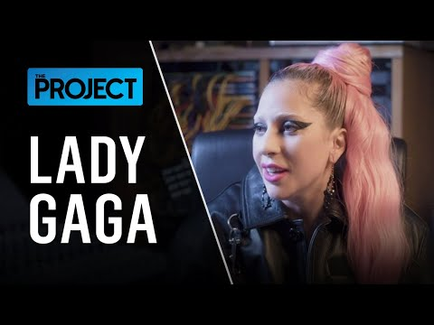 Lady Gaga - New Music, Touring And Self Belief   The Project