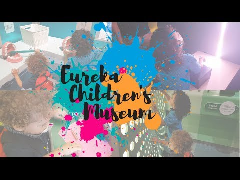 Days out with kids - Eureka Children's Museum