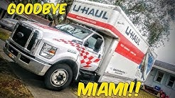 THE BIG MOVE!...GOODBYE MIAMI!