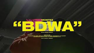 Montez - BDWA (Official Video)