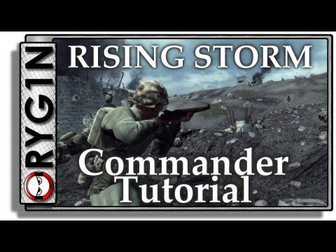 Rising Storm - Commander tutorial