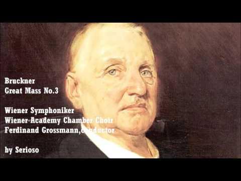 Bruckner, Mass No 3