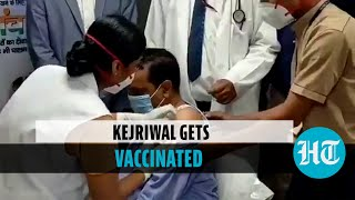 Watch: Delhi CM Arvind Kejriwal gets his first dose of Covid vaccine