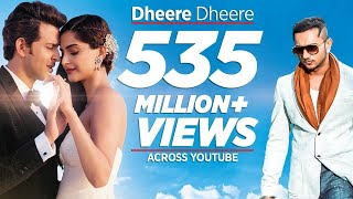 dheere dheere se meri zindagi video song official hrithik roshan sonam kapoor yo yo honey singh