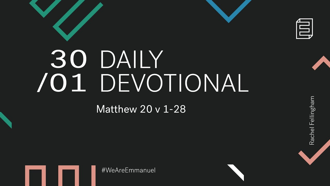 Daily Devotion with Rachel Fellingham // Matthew 20:1-28 Cover Image