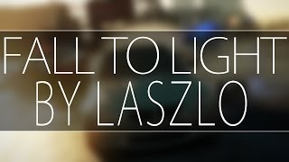 UC4U ♫ - Laszlo - Fall to light  - (download)