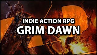 GRIM DAWN: The Best Side Game for PoE Players