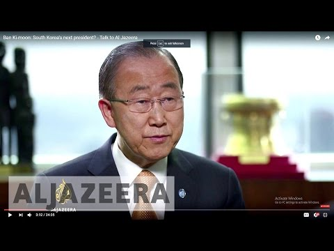 Talk to Al Jazeera - Ban Ki-moon: South Korea's next president?