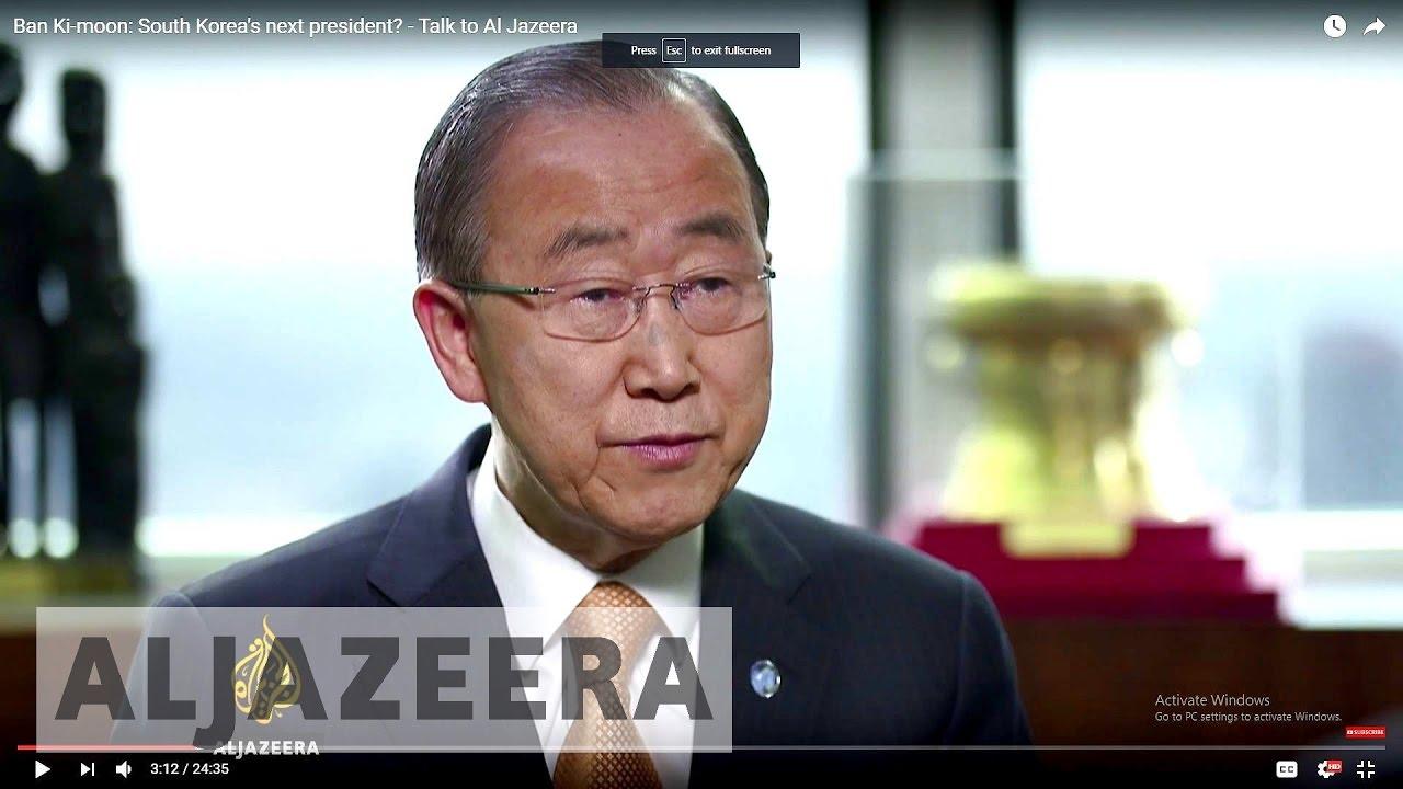 Ban Ki-moon: South Korea's next president? - Talk to Al Jazeera