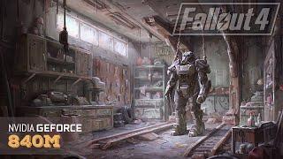 Fallout 4 - Laptop Nvidia 840m 940m Benchmark