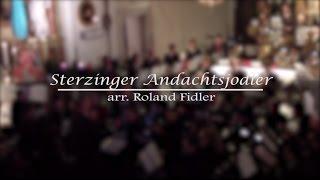 Sterzinger Andachtsjodler   arr. Roland Fidler