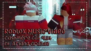 「Roblox Music Video - Cashmere Cat Quit Ft. Ariana Grande (Short)」