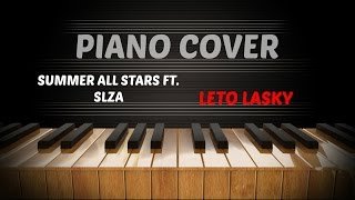 Summer All Stars - Léto lásky ft. Slza (Piano Cover)