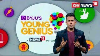 BYJU'S Young Genius: Season 1 Episode 7 - Suhana Saini & Siddharth Kumar Gopal   CNN News18