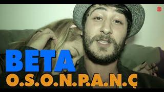 BETA - O.S.O.N.P.A.N.Ç. Mp3
