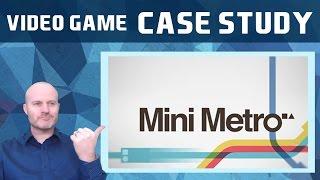 Video Game Case Study - Mini Metro