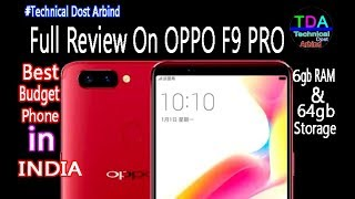 Oppo F9 Pro Full Review On Specification 🔥Technical Guruji || Technical Dost Arbind