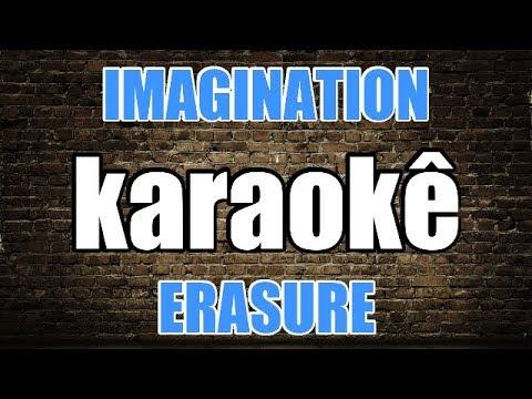 KARAOKÊ  Erasure - Imagination