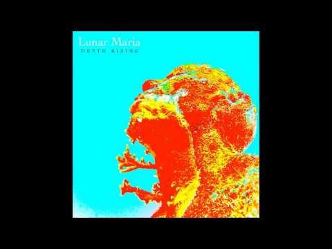 Lunar Maria - Depth Rising E.P