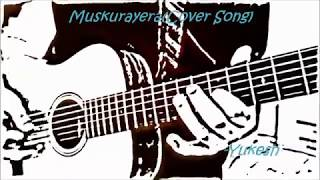 Muskurayera (Cover Song)-Sushant KC | Yukesh KC