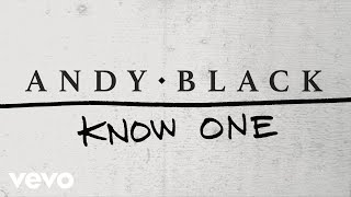 Andy Black - Know One (Lyric Video)