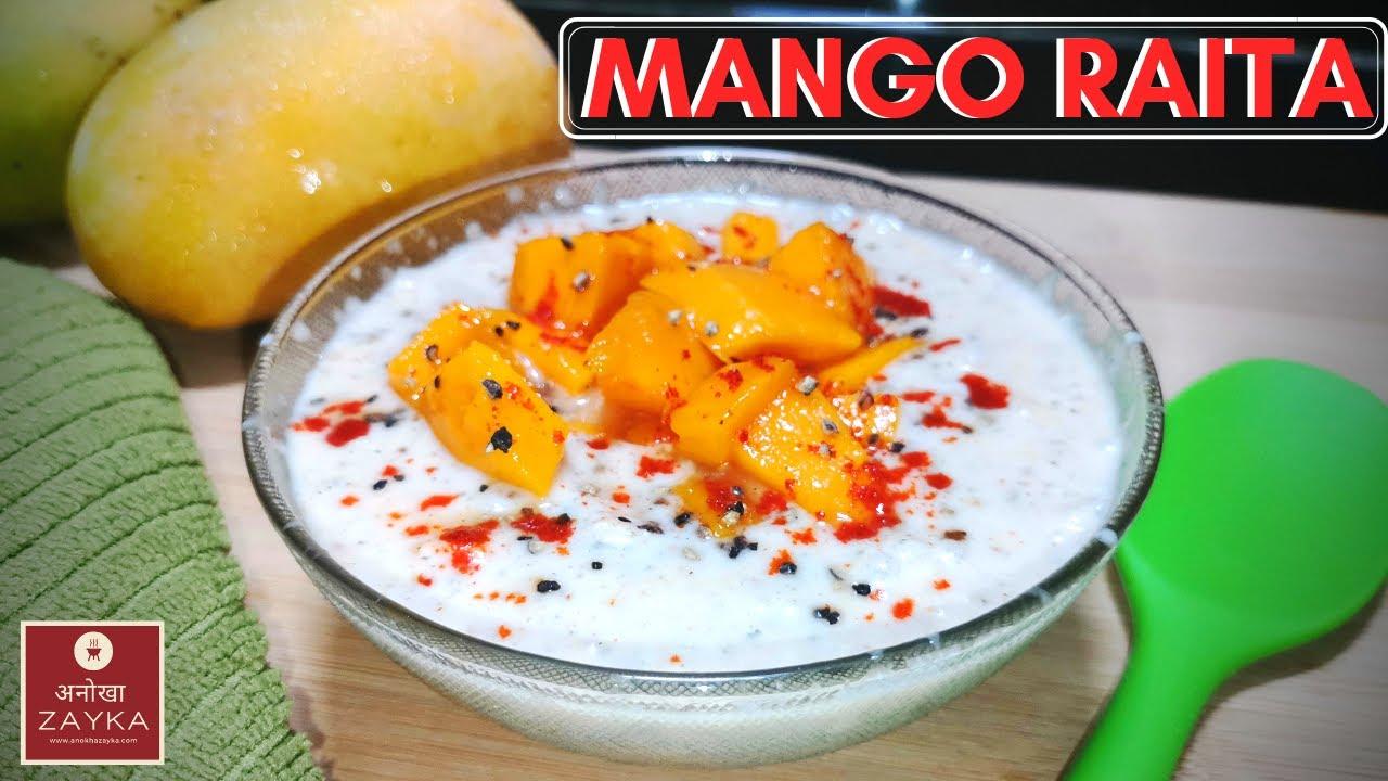 MANGO RAITA   आम का रायता   Curd & Yogurt with Mango   Summer Recipes 2020   How to Make Mango Raita