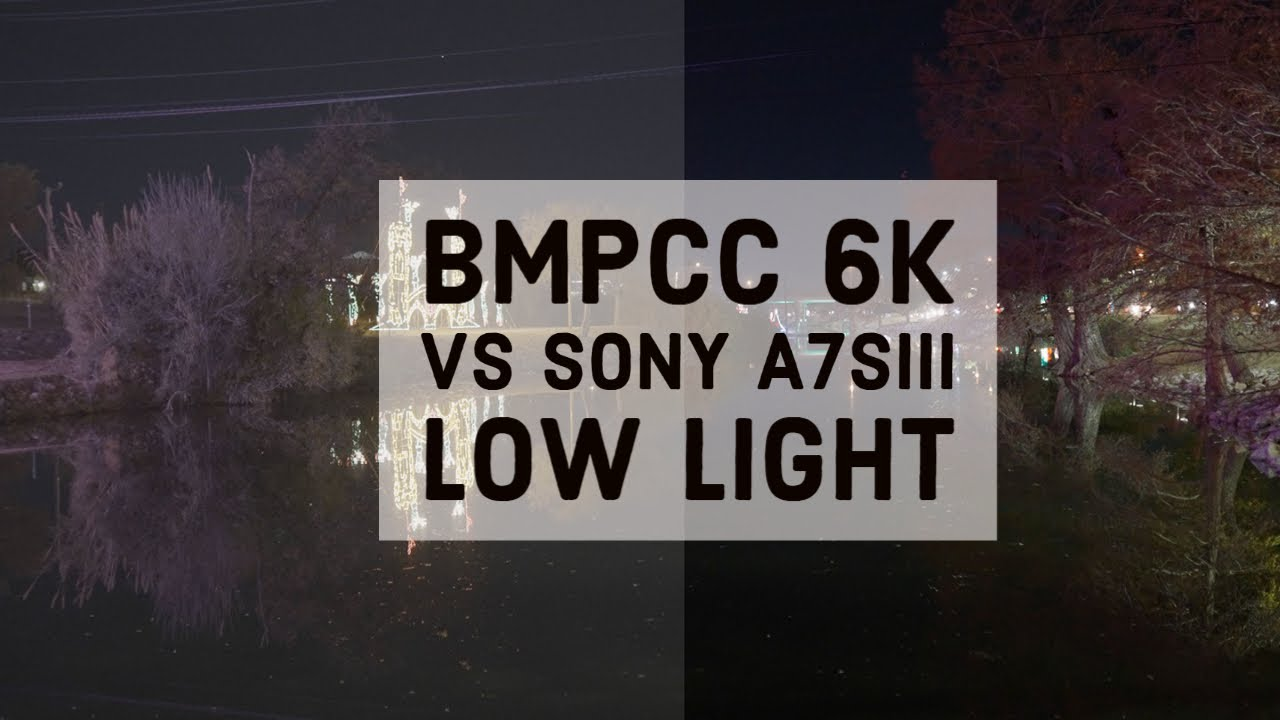 Bmpcc 6k Vs Sony A7s Iii Youtube